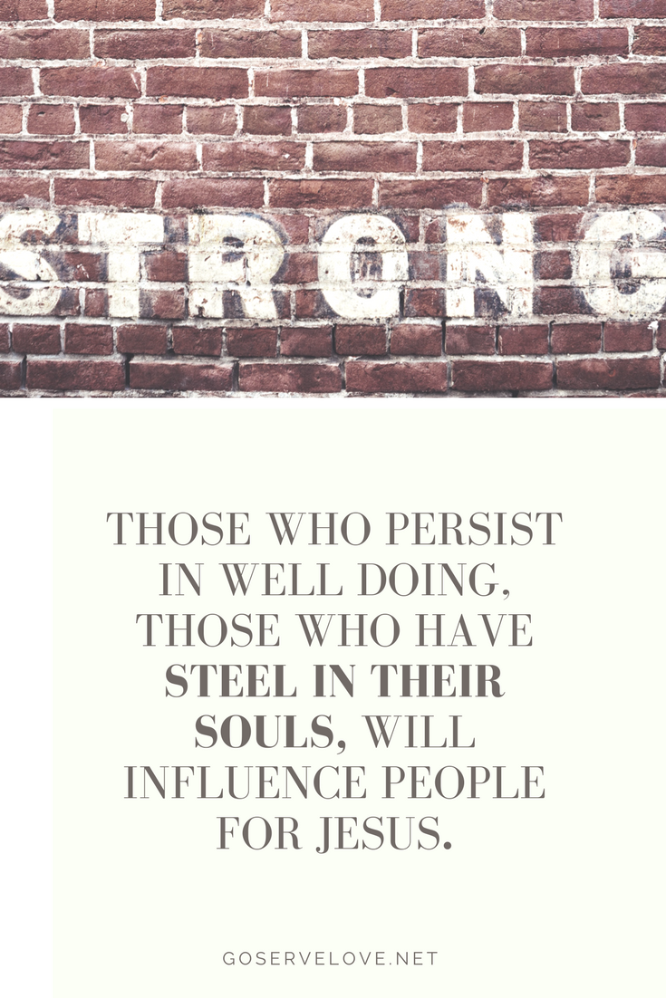 strong steel souls influence for Jesus